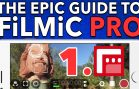 1. Basic Operations – Epic Guide to FiLMiC Pro