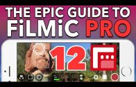 12. Saving Custom Presets – Epic Guide to FiLMiC Pro