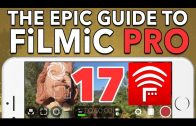 17. FiLMiC Remote Tutorial – Epic Guide to FiLMiC Pro