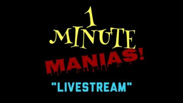1 Minute Manias! // Episode Two: Livestream