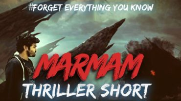 MARMAM || Thriller Short Movie || Award Winning Short Film in Smart phone Film Making